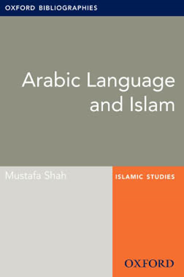 Arabic Language and Islam: Oxford Bibliographies Online Research Guide
