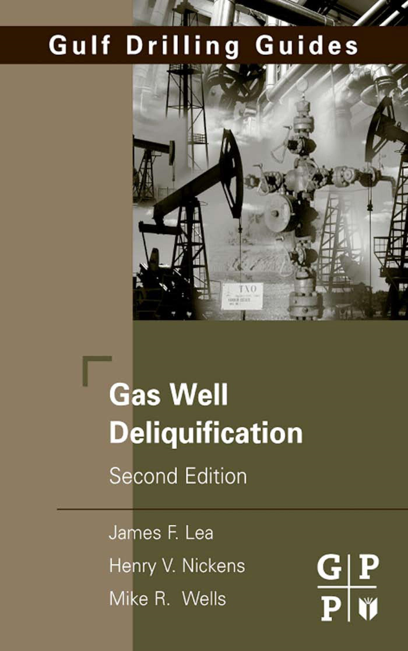 Gas Well Deliquification By: Lea, James F.
