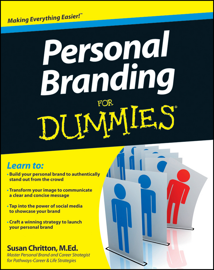 Personal Branding For Dummies By: Susan Chritton