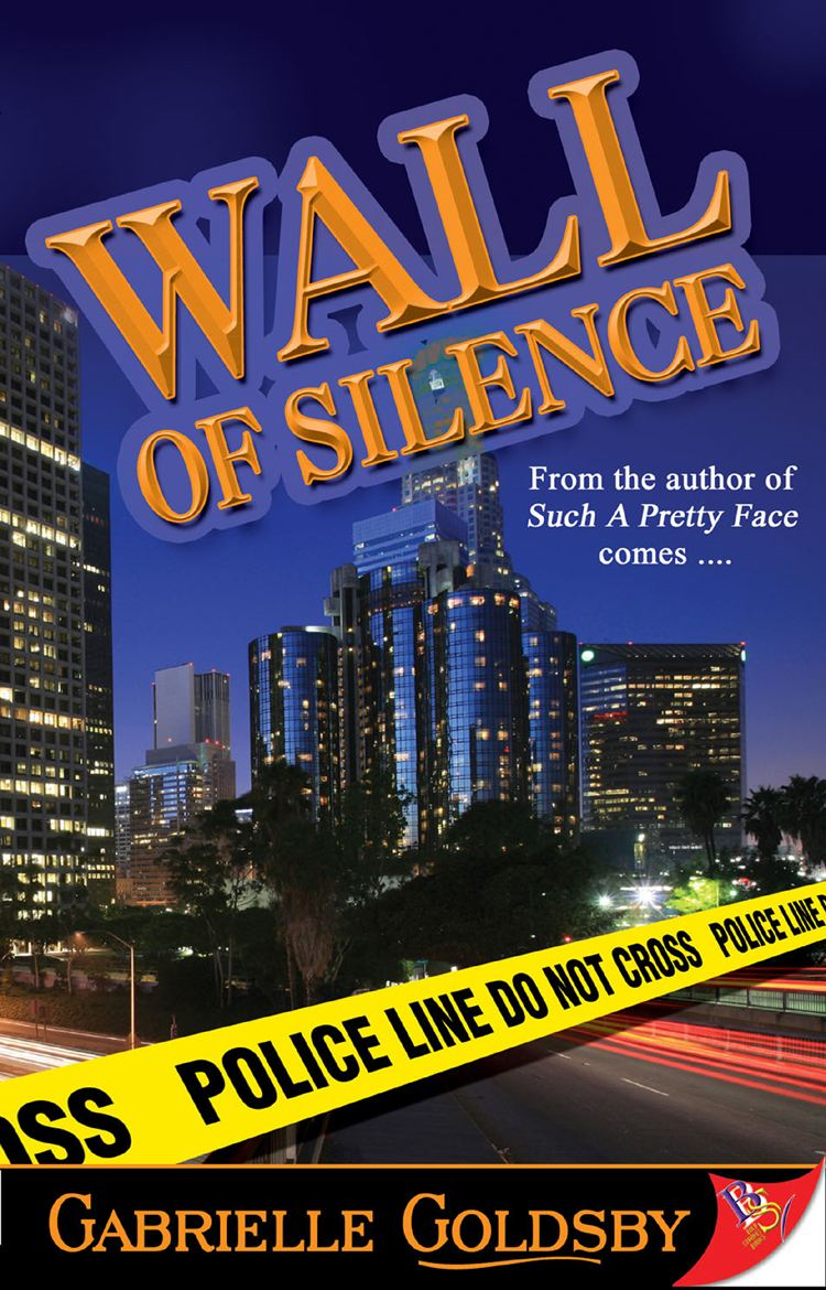 Wall of Silence By: Gabrielle Goldsby