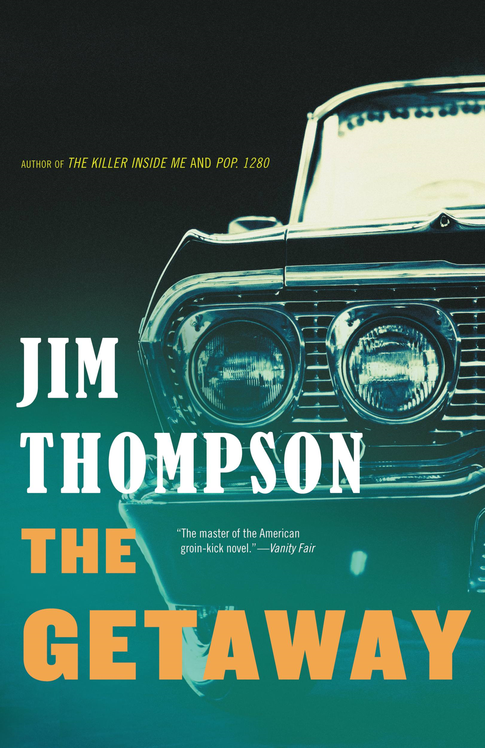 The Getaway By: Jim Thompson