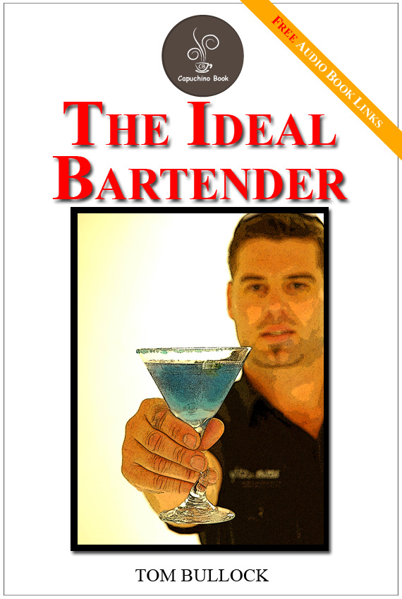 The Ideal Bartender - (FREE Audiobook Included!)