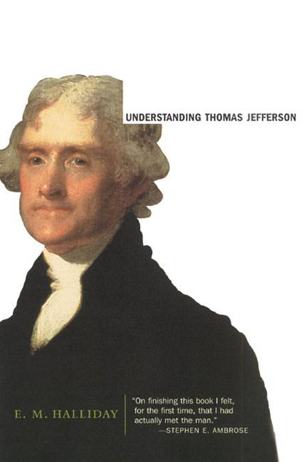 Understanding Thomas Jefferson