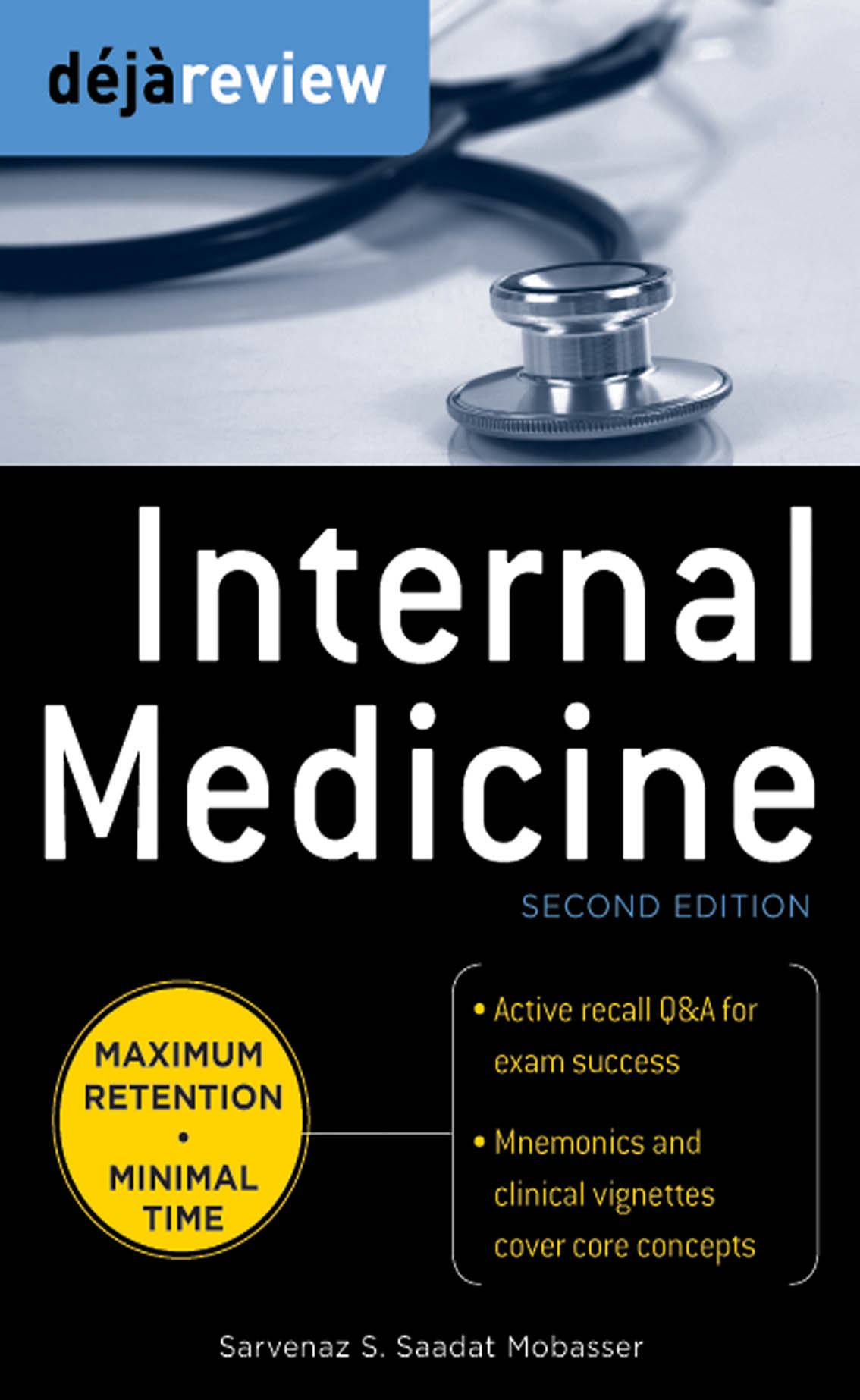 Deja Review Internal Medicine, 2nd Edition By: Sarvenaz Saadat