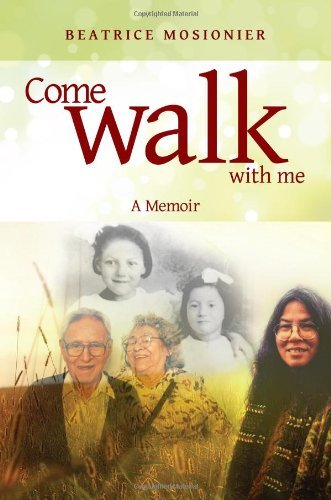 Come Walk With Me: A Memoir