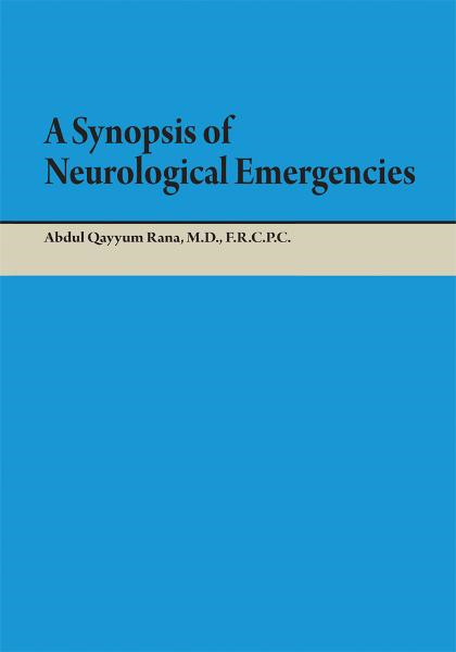 A Synopsis of Neurological Emergencies