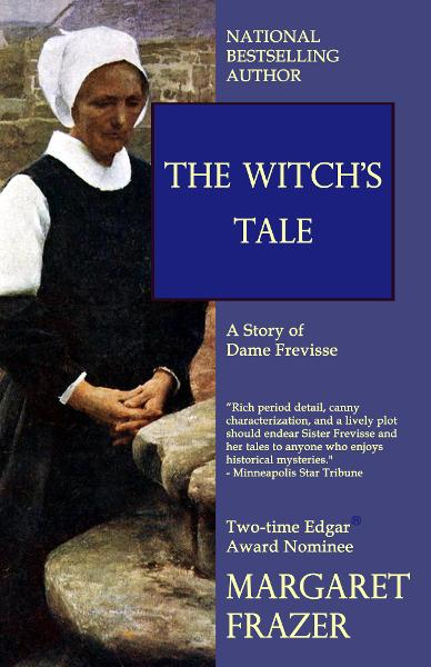 The Witch's Tale By: Margaret Frazer