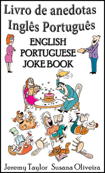 English Portuguese Joke Book