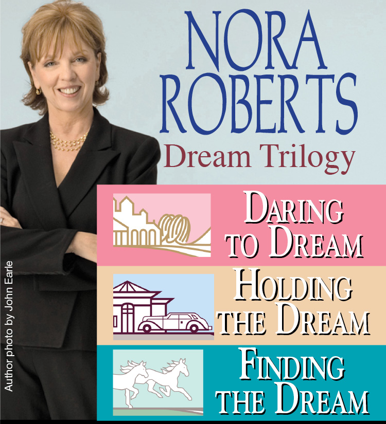 Nora Roberts Dream Trilogy By: Nora Roberts