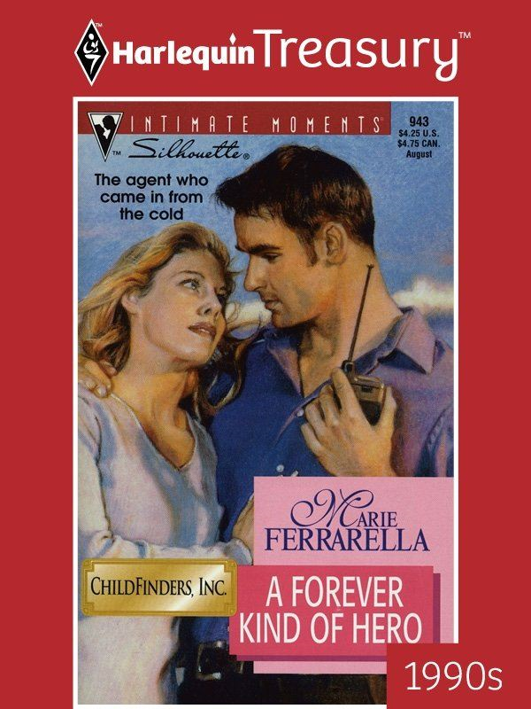 A Forever Kind of Hero By: Marie Ferrarella