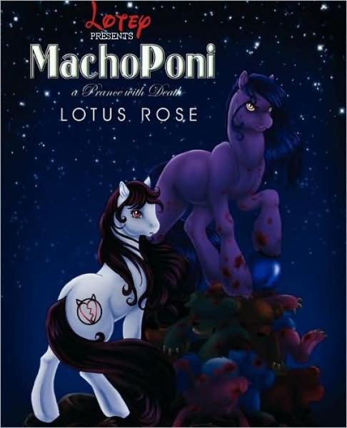 MachoPoni: A Prance with Death (Poniworld Chronicles #1)