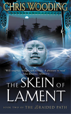 The Skein Of Lament By: Chris Wooding