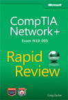 Comptia Network+ Rapid Review (exam N10-005):