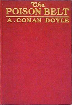 The Poison Belt By: Arthur Conan Doyle