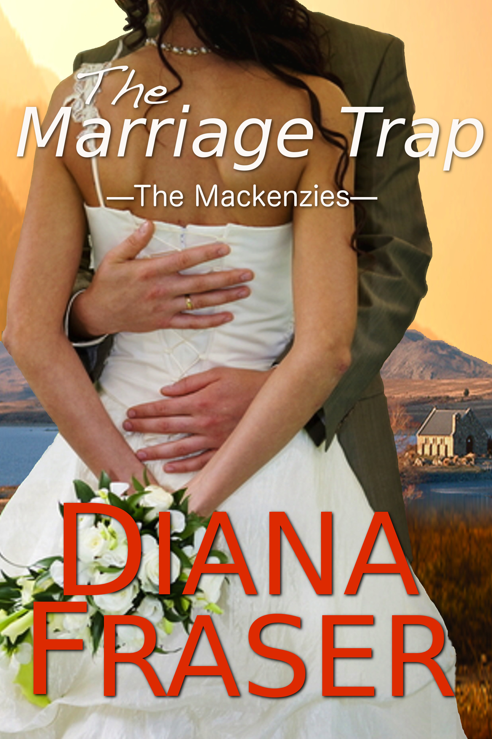 The Marriage Trap (Book 2, The Mackenzies)
