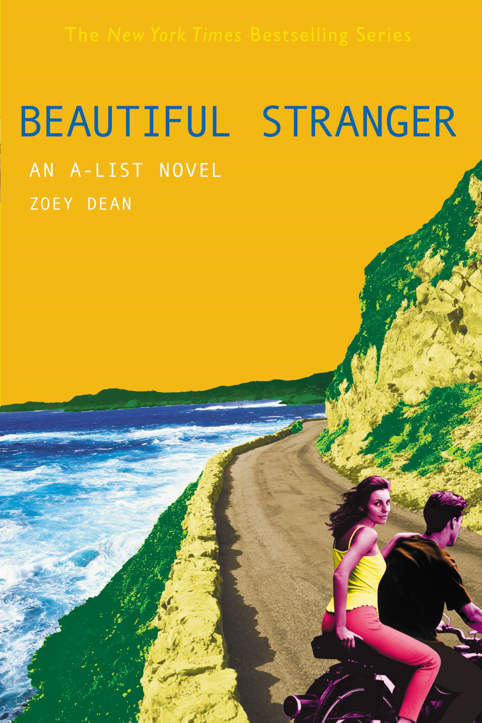 The A-List #9: Beautiful Stranger By: Zoey Dean