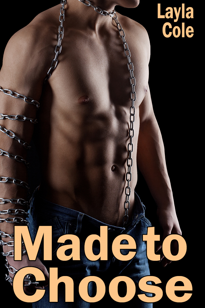 Made to Choose (Reluctant Gay Werewolf BDSM)