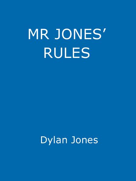 Mr Jones' Rules for the Modern Man