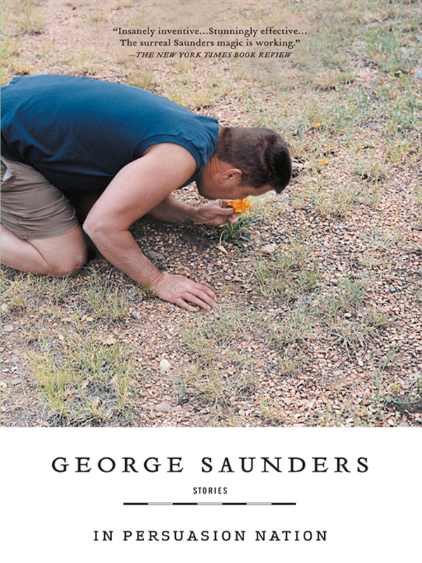 In Persuasion Nation By: George Saunders