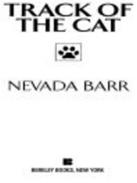 Track of the Cat By: Nevada Barr