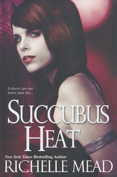 Succubus Heat By: Richelle Mead
