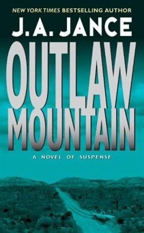 Outlaw Mountain By: J. A. Jance