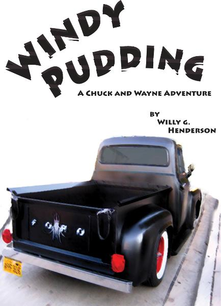 Windy Pudding: A Chuck & Wayne Adventure