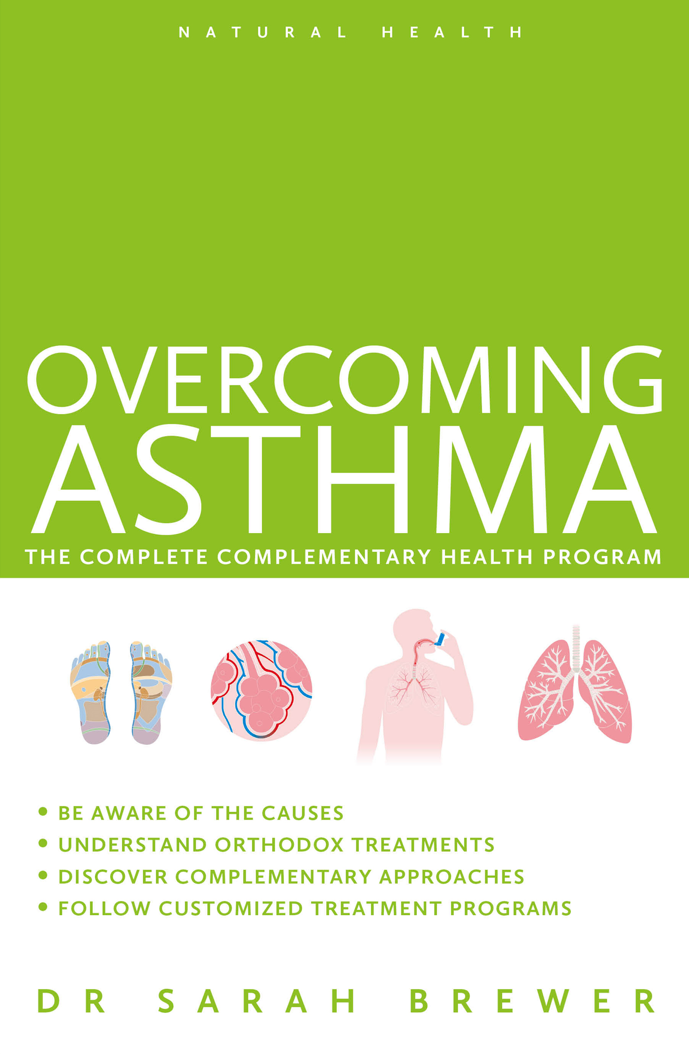 Overcoming Asthma: The Complete Complementary Health Program