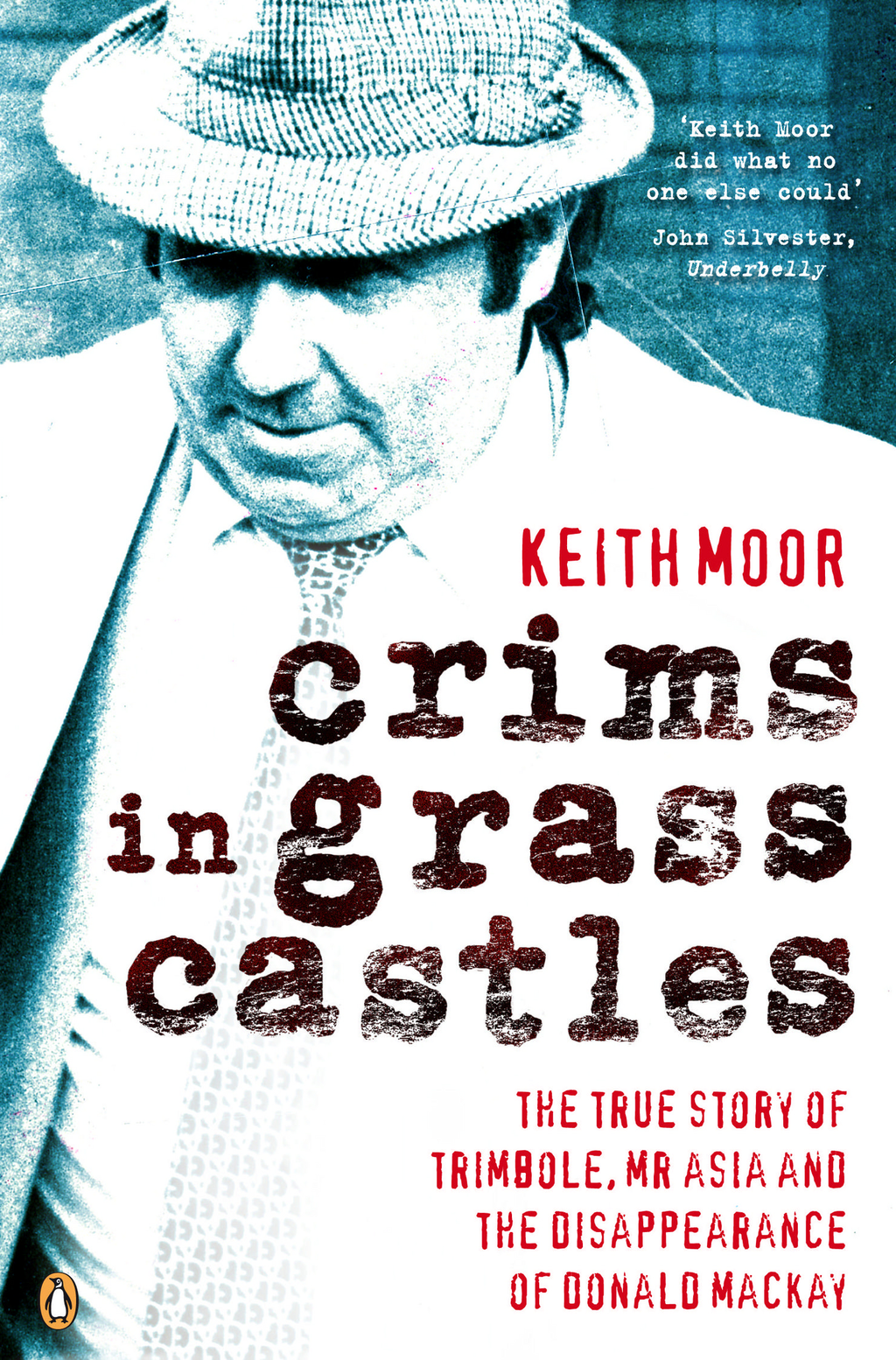 Crims in Grass Castles By: Keith Moor