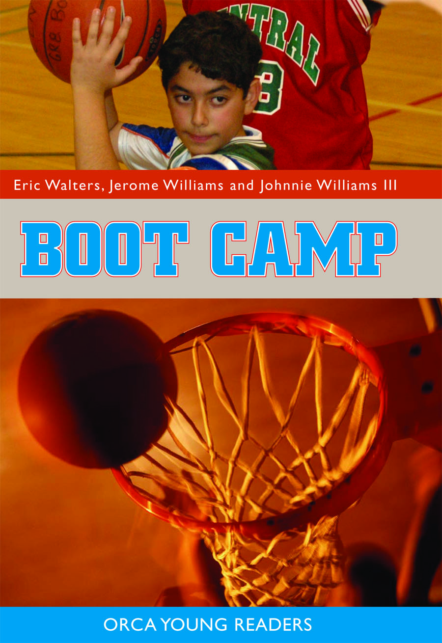 Boot Camp By: Eric Walters,Jerome Williams