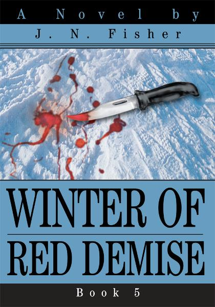 Winter of Red Demise By: J. Fisher