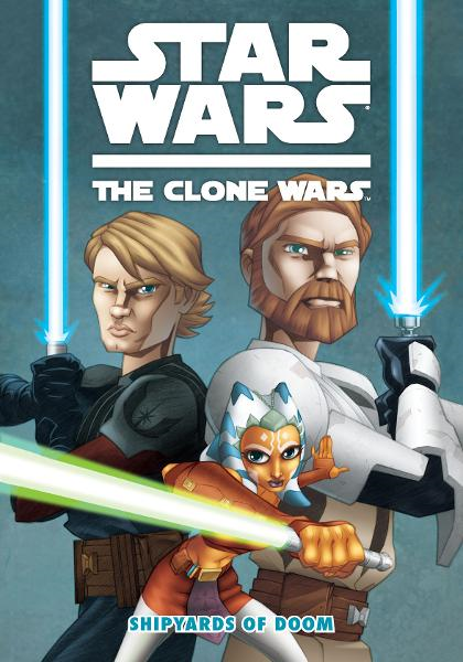 Star Wars: The Clone Wars--Shipyards of Doom