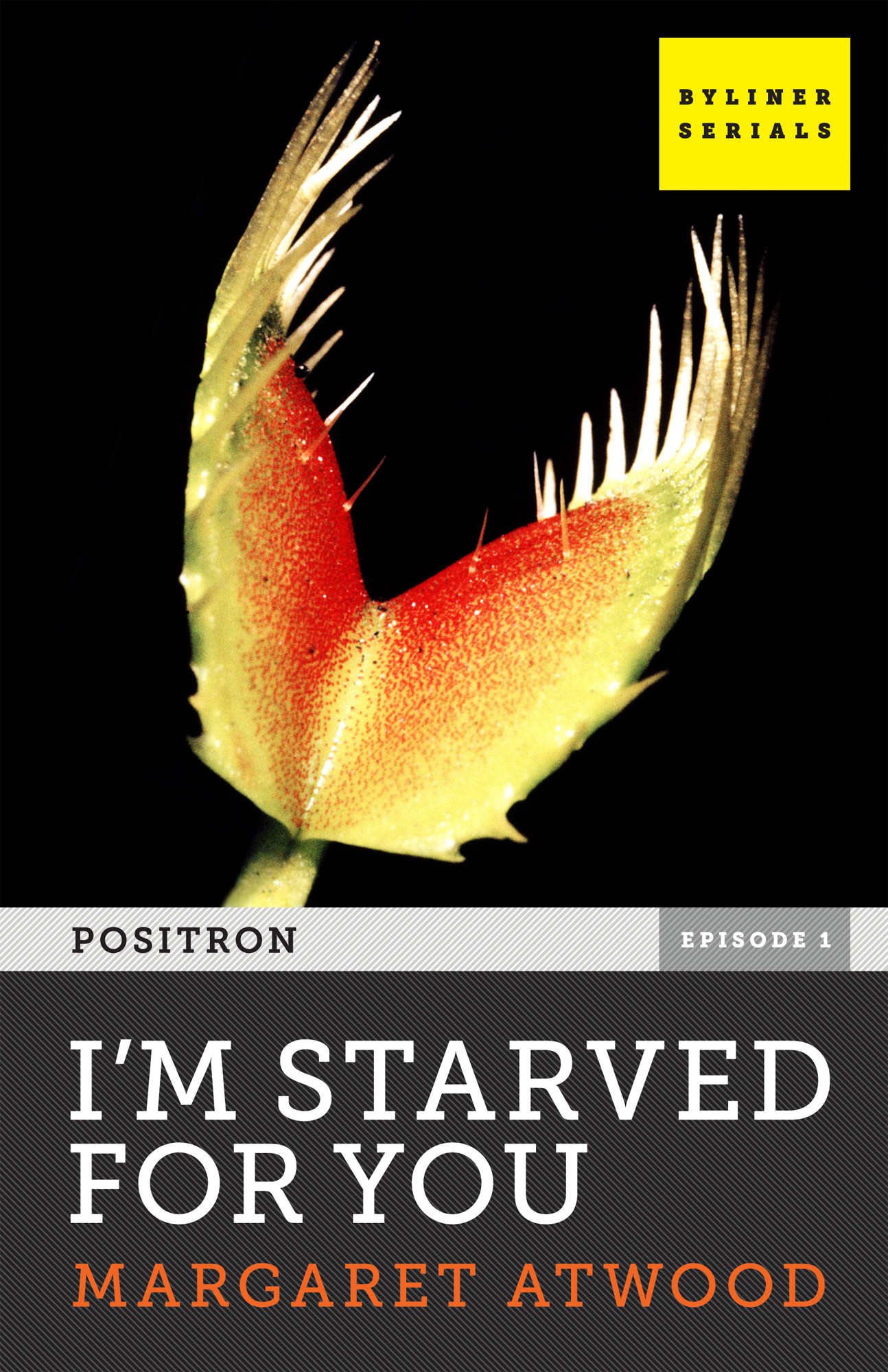 I'm Starved for You By: Margaret Atwood