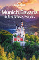 Lonely Planet Munich, Bavaria & The Black Forest: