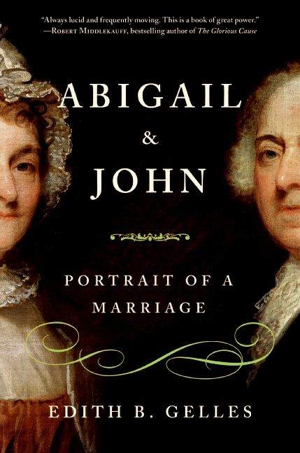 Abigail and John By: Edith Gelles