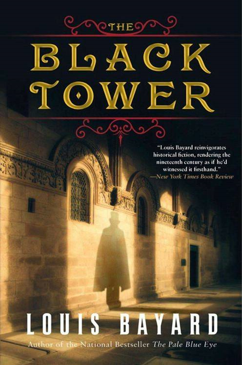 The Black Tower By: Louis Bayard