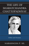 The Life Of Sharatchandra Chattopadhyay: Drifter And Dreamer: