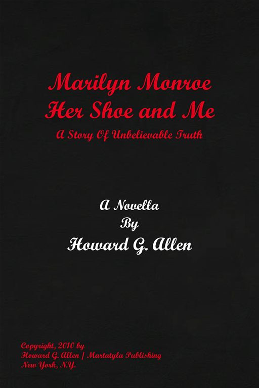 Marilyn Monroe Her Shoe and Me
