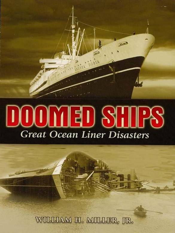 Doomed Ships: Great Ocean Liner Disasters