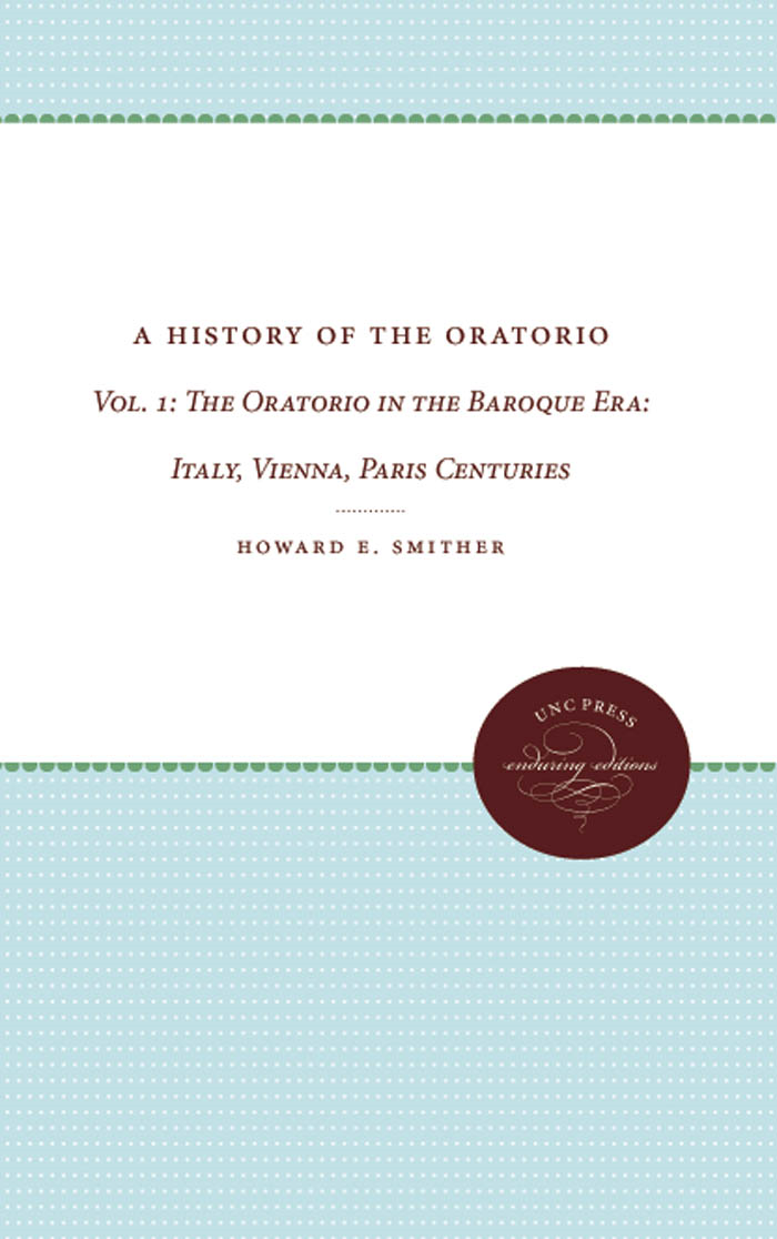 History of the Oratorio: Vol. 1