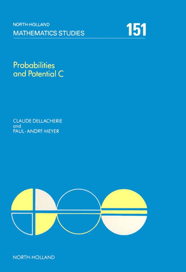 Probabilities and Potential,  C Potential Theory for Discrete and Continuous Semigroups