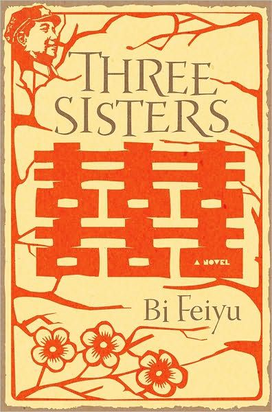 Three Sisters By: Bi Feiyu