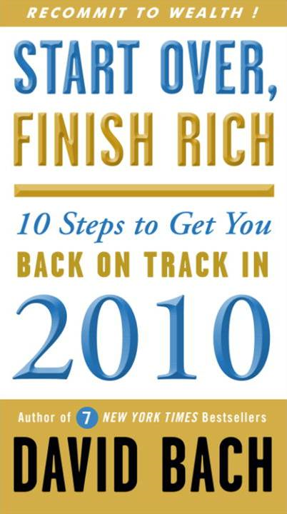 Start Over, Finish Rich By: David Bach