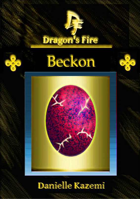 Beckon (#13)(Dragon's Fire)