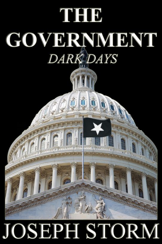 The Government: Dark Days (Book 1)