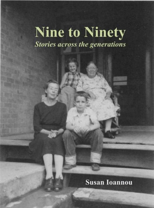Nine to Ninety: By: Susan Ioannou