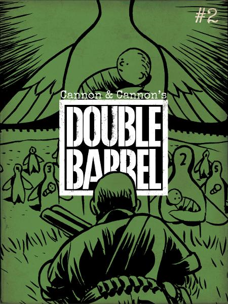 Double Barrel #2 By: Cannon, Kevin ; Cannon, Zander