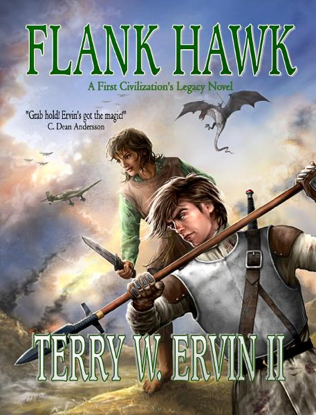Flank Hawk By: Terry W. Ervin II