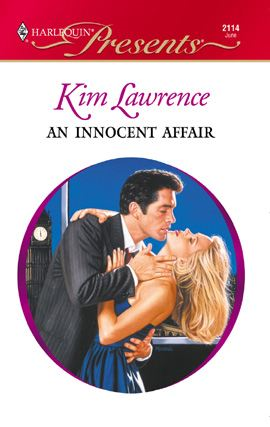 An Innocent Affair By: Kim Lawrence