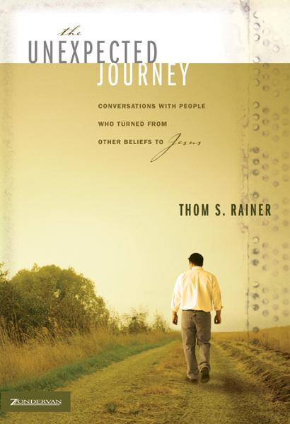 The Unexpected Journey By: Thom S.   Rainer